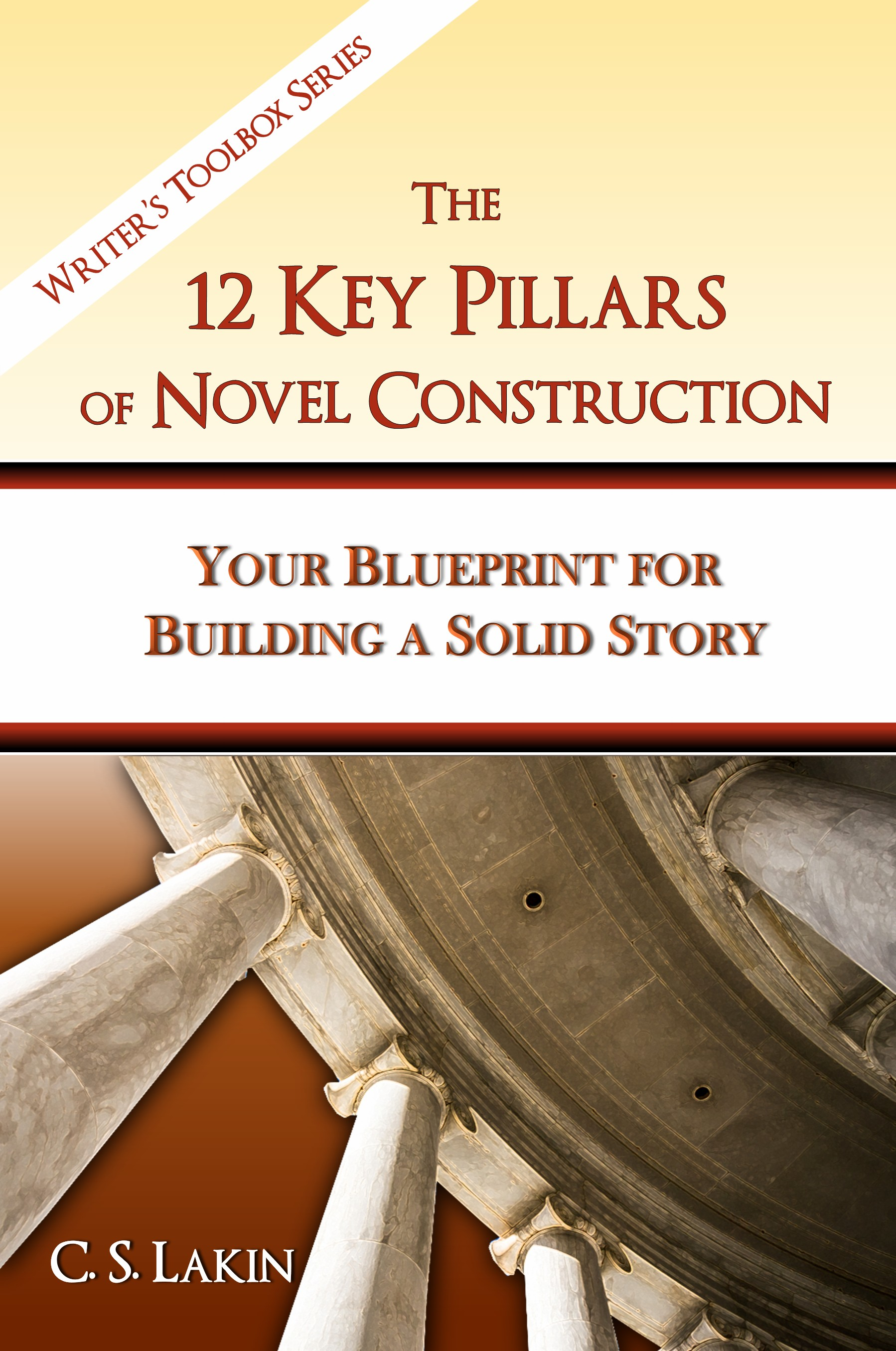 C s lakins list of personal resources and other writing craft 12 key pillars ebook cover final malvernweather Choice Image