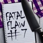 FatalFlaw_7